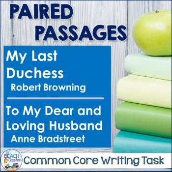Writing Task:  My Last Duchess & To My Dear and Loving Husband