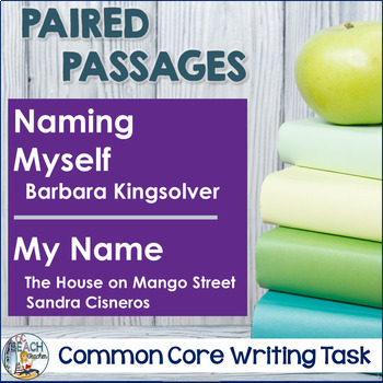 Writing Task: Naming Myself  by Kingsolver and My Name by Cisneros