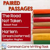 Common Core Writing Task: The Road Not Taken & Harlem (Dream Deferred)