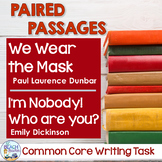 Common Core Writing Task: We Wear the Mask & I'm Nobody!  Who are you?