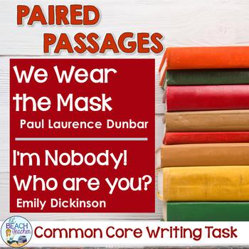 Common Core Writing Task: We Wear the Mask & I'm Nobody!
