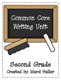 Common Core Writing Unit ~ Second Grade
