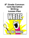 Common Core Writing a Narrative