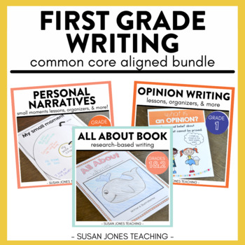 First Grade Writing - Narratives, Opinion & Informative - A Bundle!