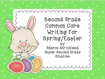 Second Grade Common Core Writing for Easter/Spring