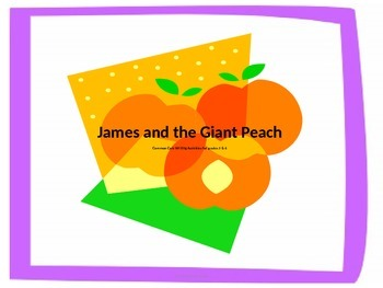 Common Core Writing with James and the Giant Peach