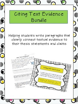 Common Core - Writing with Text Evidence Bundle