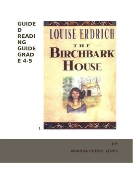 Common Core aligned Guided Reading Guide-The Birchbark House