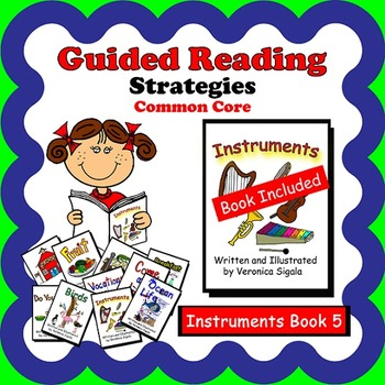 Guided Reading, Guided Reading Strategies, Guided Reading Book 5 Instruments