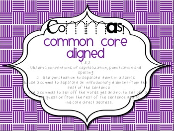 Common Core and Commas!