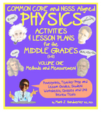Common Core and NGSS Aligned PHYSICS for THE MIDDLE GRADES: Volume One