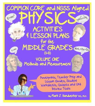Common Core and NGSS Aligned PHYSICS for THE MIDDLE GRADES