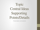 Common Core central idea and supporting details Powerpoint