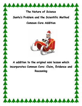 Common Core component for Santa's Problem and the Scientific Method