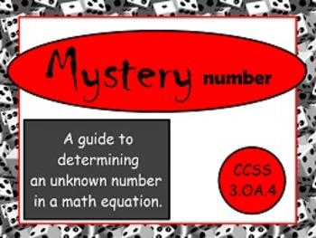 Determine Unknown Number in Multiplication and Division OA.4 FLIPCHARTS!