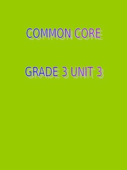 Common Core grade 3 unit 3