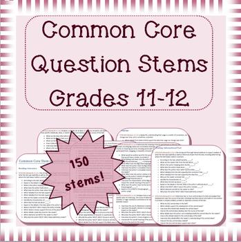 Common Core question stems for grades 11-12