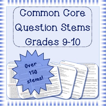 Common Core question stems for grades 9-10