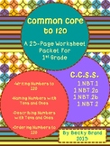 Common Core to 120 Math Worksheets for First Grade