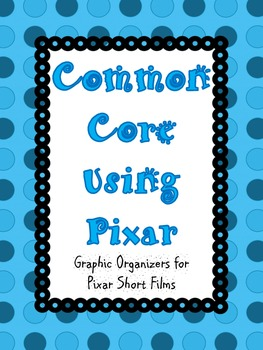 Common Core using Pixar Short Videos