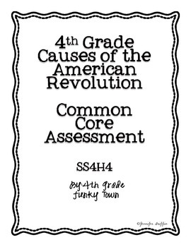 Common Core:Social Studies: Causes of the American Revolution Common Assessment