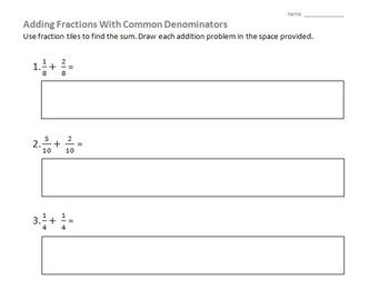 Common Denominator Fraction Addition with Fraction Tiles