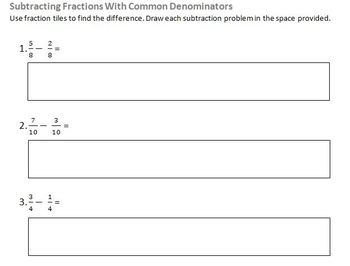 Common Denominator Fraction Subtraction with Fraction Tiles
