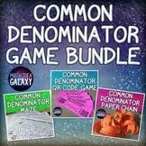 Common Denominator Activity Bundle