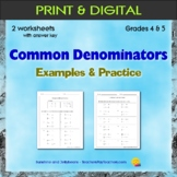 Fractions - Common Denominators - 2 Practice Worksheets - Grades 4 & 5 - CCSS