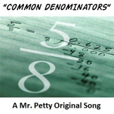 """Common Denominators"" - An Adding and Subtracting Fractions Song!"