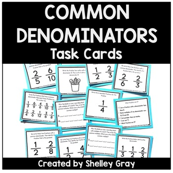 Common Denominators Fraction Task Cards | Fraction Practice