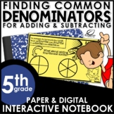 Adding and Subtracting Fractions with Unlike Denominators Interactive Notebook