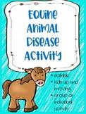 Common Equine Diseases Activity