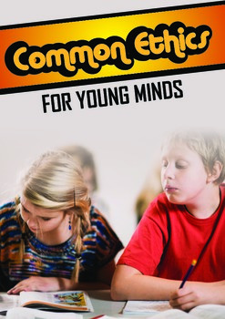 Common Ethics for Young Minds