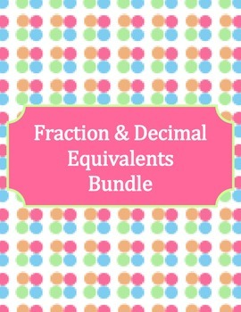 Common Faction & Decimal Equivalents Bundle