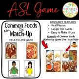 ASL Common Foods Match-Up File Folder Game