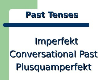 Common German Past Tenses / Perfekt Imperfekt Plusquamperfekt / Deutsch