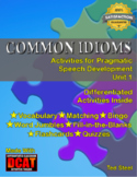 Common Idioms: Activities for Pragmatic Speech Development, Unit 1