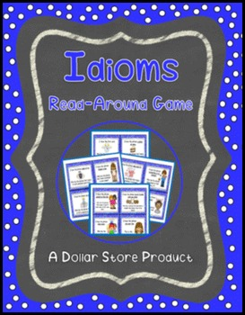 """Common Idioms, Adages and Proverbs """"I Have Who Has"""" Read A"""