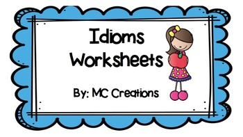 Common Idioms Worksheet