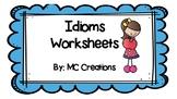 Common Idioms Worksheet