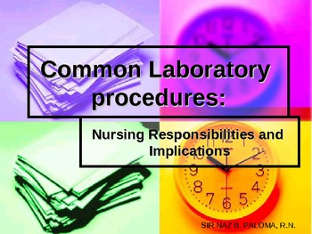 Common Laboratory Procedure: Nursing Responsibilities and Implications