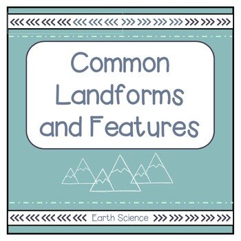 Common Landforms and Features Guide