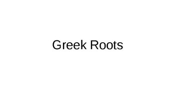 Common Latin and Greek Roots