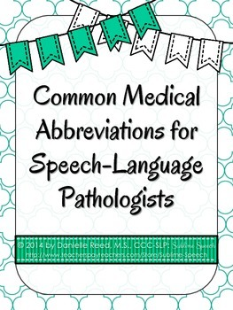 Common Medical Abbreviations for Speech-Language Pathologists