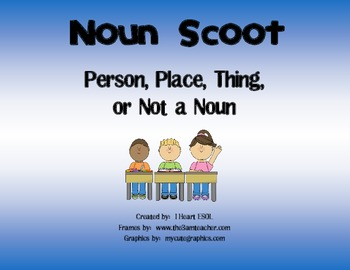 Common Noun Scoot- Person, Place, Thing, or Not a Noun