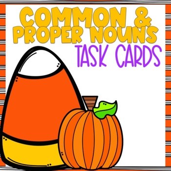 Common Noun and Proper Noun Halloween Themed Task Cards
