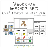 "Common Nouns #2 Vocabulary Real Photo ""I See"" Book for Special Education"