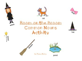 Common Nouns Activity with the book Room on the Broom