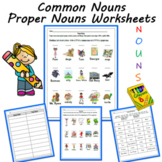 Common Nouns and Proper Nouns Center and Worksheets